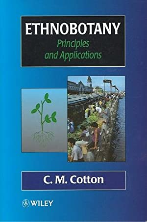 Ethnobotany. Principles and Applications