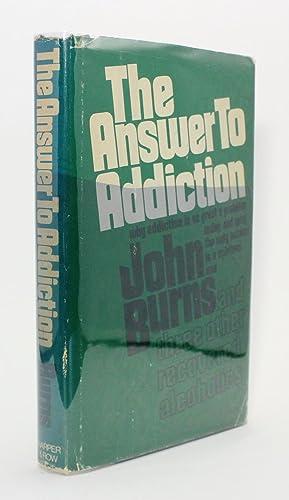 The answer to addiction: John Burns