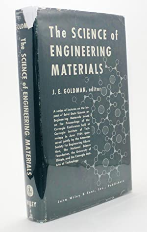 The Science of Engineering Materials: J. E. Goldman