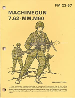 Machinegun 7.62-MM, M60 FM 23-67