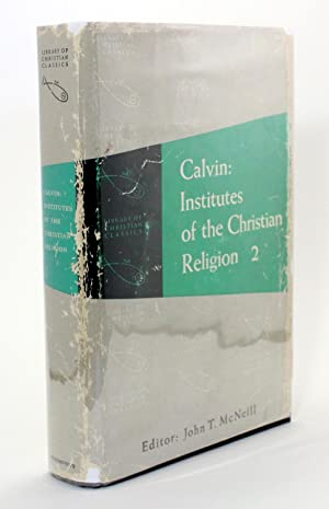 Calvin Institutes Of The Christian Religion John