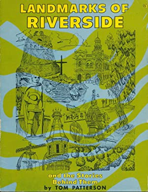 Landmarks of Riverside and the Stories Behind: Tom Patterson