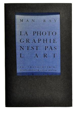 La photographie n¿est pas l¿art: MAN RAY (Emmanuel