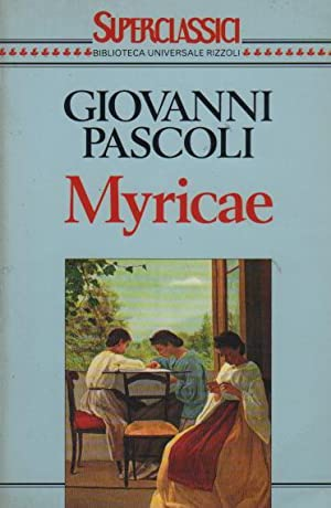 Myricae: Pascoli, Giovanni
