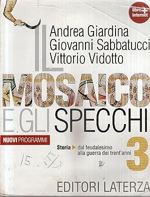 Il Mosaico E Gli Specchi 3.G Sabbatucci V Vidotto Abebooks
