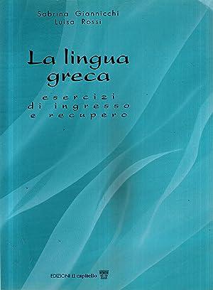 La lingua greca: S.Giannicchi, L.Rossi