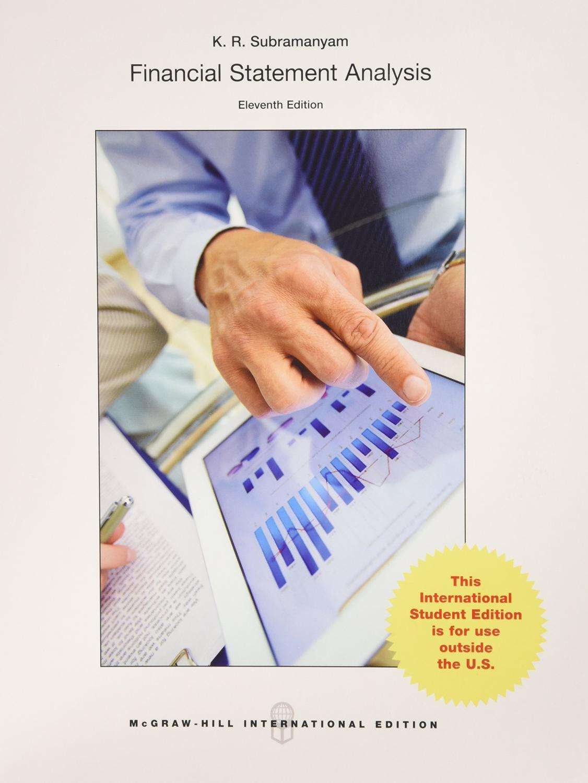 Superior Financial Statement Analysis ( 11th International Edition )  ISBN:9780071086837: Subramanyam, K. R.;