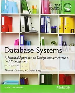 Database Systems: A Practical Approach to Design, Implementation, and Management (6th International...