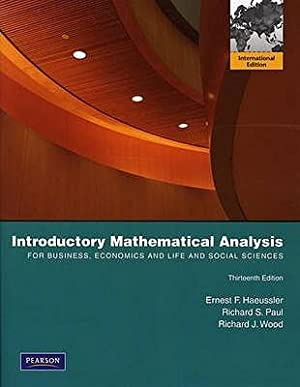 Introductory Mathematical Analysis for Business, Economics, and: Haeussler, Ernest F.;