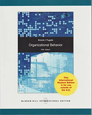 Organizational Behavior with Connect Plus ( 5th: Kinicki, Angelo; Fugate,