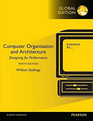Computer Organization and Architecture (10th International Edition)ISBN:9781292096858: Stallings, William