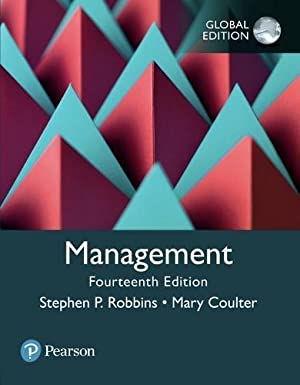 Management (14th International Edition) ISBN:9781292215839: Stephen P. Robbins; Mary A. Coulter