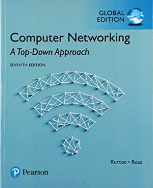 Computer Networking: A Top-Down Approach (7th Global: James Kurose; Keith