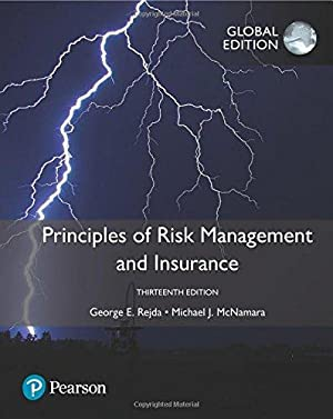 Principles of Risk Management and Insurance (13th: George E. Rejda;