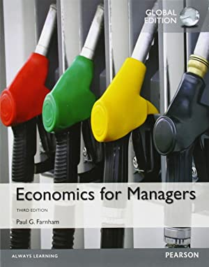 Economics for Managers (3rd International Edition) ISBN:9781292060095: Paul G. Farnham