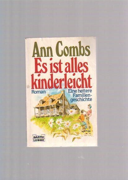 Es ist alles kinderleicht : [Roman ; e. heitere Familiengeschichte]. Aus d. Amerikan. übers. von Barbara Henninges, Bastei Lübbe ; Bd. 10307 : Allg. Reihe