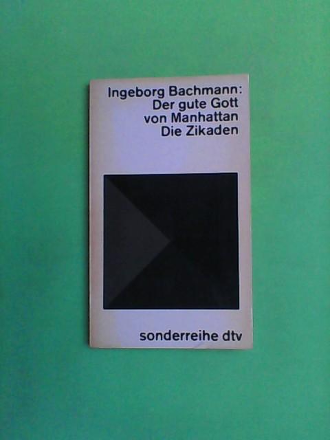 Der gute Gott von Manhattan - Die: Bachmann, Ingeborg: