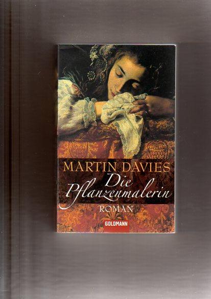 Die Pflanzenmalerin: Davies, Martin: