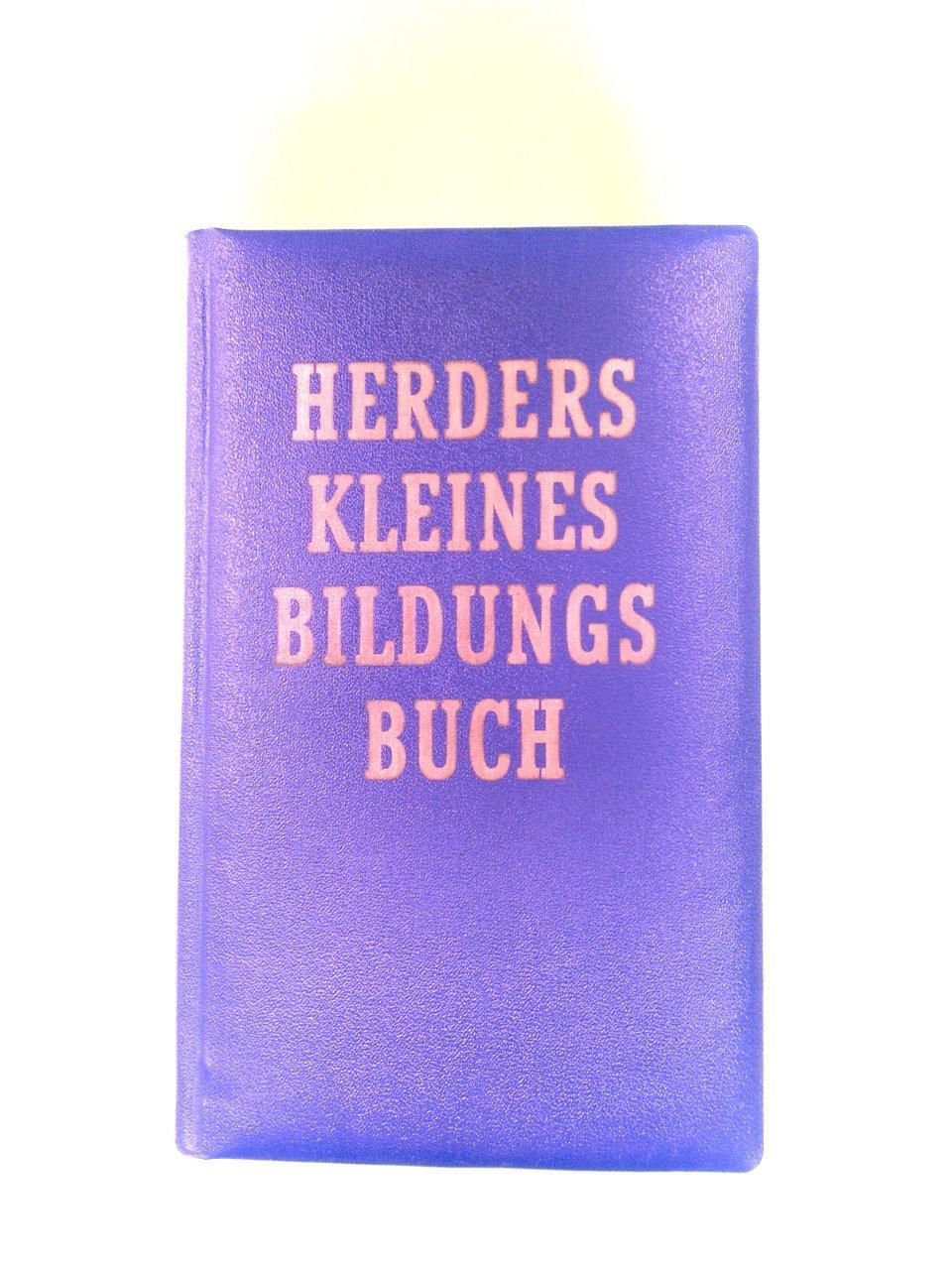 Herders kleines Bildungsbuch: Herder Verlag: