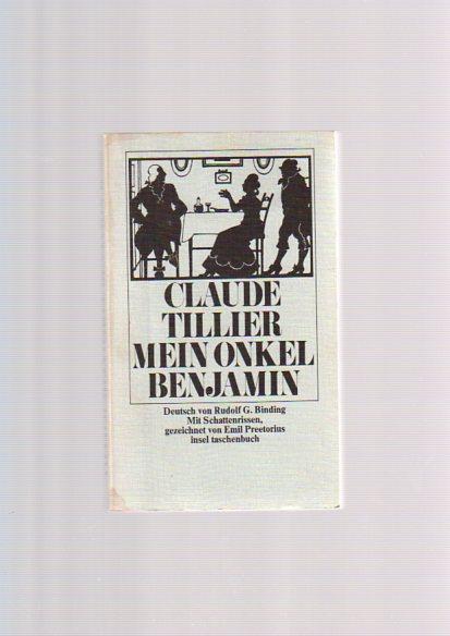 Mein Onkel Benjamin. Dt. von Rudolf G.: Tillier, Claude: