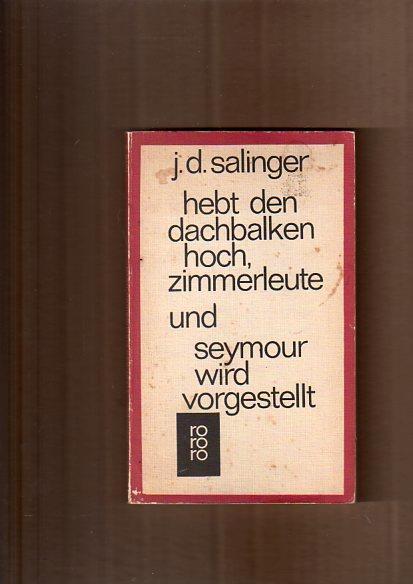 Hebt den Dachbalken hoch, Zimmerleute und Seymour: D. Salinger, Jerome: