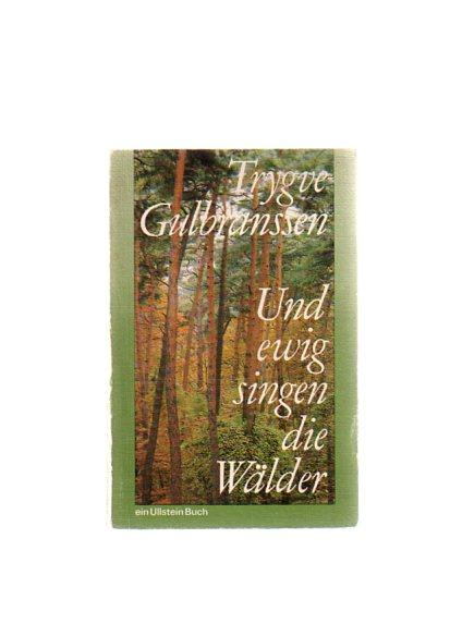 Und ewig singen die Wälder (5251 257). - Gulbranssen, Trygve