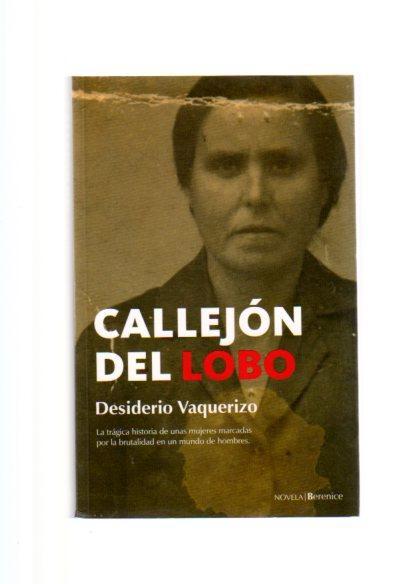 CALLEJON DEL LOBO - VAQUERIZO CALLEJON DEL LOBO, DESIDERIO