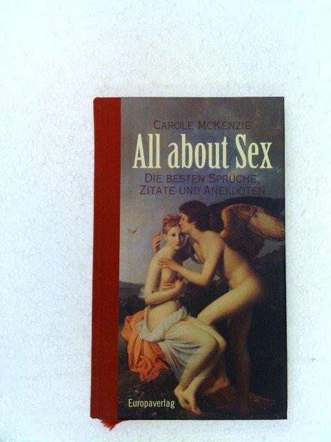 All about Sex. Die besten Sprüche, Zitate und Anekdoten