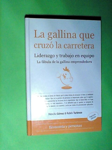 La gallina que cruzó la carretera (Economia Y Personas/Economy and People) - Gómez, Martínez María Carmen und Ortiz Rubén Tirienzo