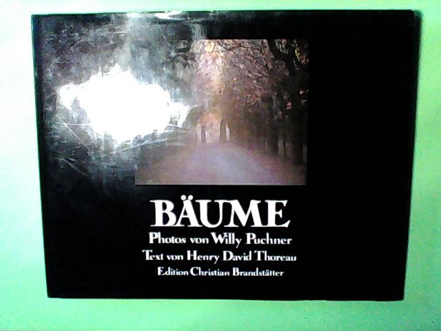 Bäume - Puchner, Willy; Texte v. Thoreau,: Henry, David Thoreau
