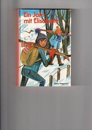 Ein Jahr mit Elisabeth: Holgersen, Alma: