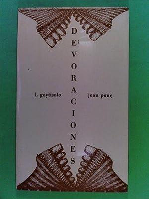 Devoraciones: Goytisolo, Juan und