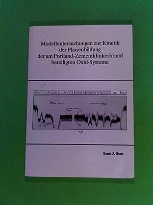 Modelluntersuchungen zur Kinetik der Phasenbildung der am: Osen, Ernst: