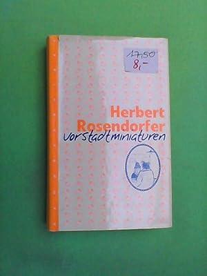 Vorstadtminiaturen: Rosendorfer, Herbert: