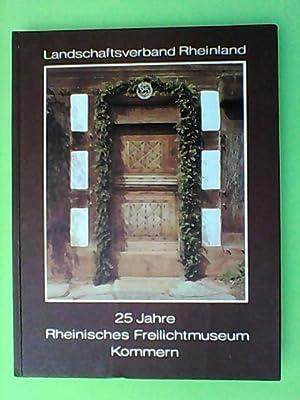 25 Jahre Rheinisches Freilichtmuseum Kommern: Faber, Michael: