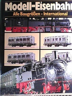 International Modell Eisenbahn Katalog - Alle Baugrößen: Stein, Bernhard: