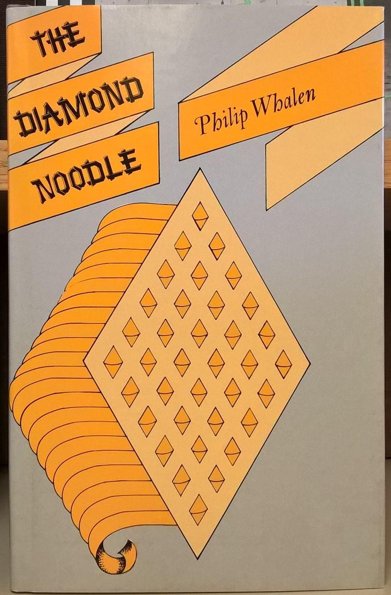 The Diamond Noodle Philip Whalen Fine Hardcover