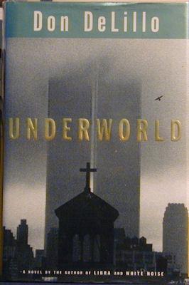 Underworld: Delillo, Don