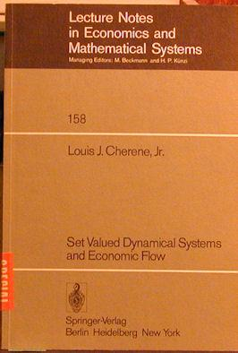 Set Valued Dynamical Systems and Economic Flow: Cherene, Louis J.