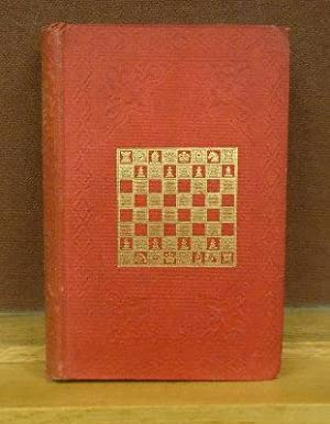 Morphy's Games of Chess: Being the best games played by the distinguished champion in Europe ...