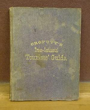 Crofutt's Trans-Continental Tourist Guide: Crofutt, George