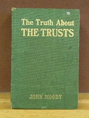The Truth About Trusts: Moody, John