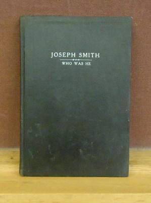 Josph Smith; Who Was He? Did he teach or practice Poygamy: Smith, Willard