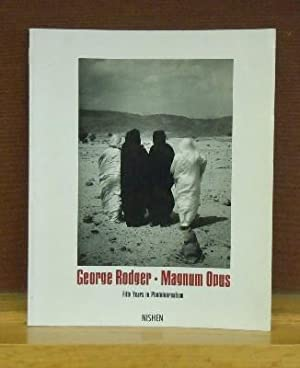 George Rodger, Magnum Opus : Fifty Years in Photojournalism: Martin Caiger-Smith