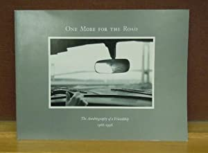 One More for the Road : The Autobiography of a Friendship, 1966-1996: Richard Gordon