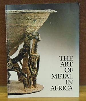 The Art of Metal in Africa: Marie-Therese Brincard