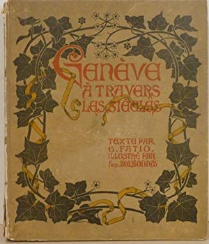 Geneve - a travers les siecles: Guillaume Fatio