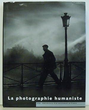 La photographie humaniste : 1930 - 1960 Histoire d'un mouvement en France: Marie de Thezy