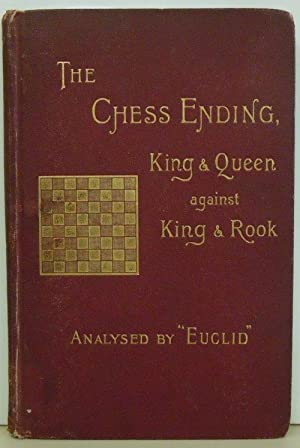 Analysis of the Chess Ending King and Queen Against King and Rook: Euclid' (A. Croskill)