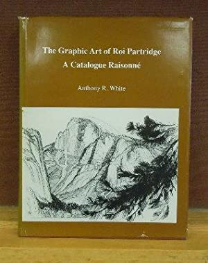 The Graphic Art of Roi Partridge : A Catalogue Raisonne: Anthony R. White